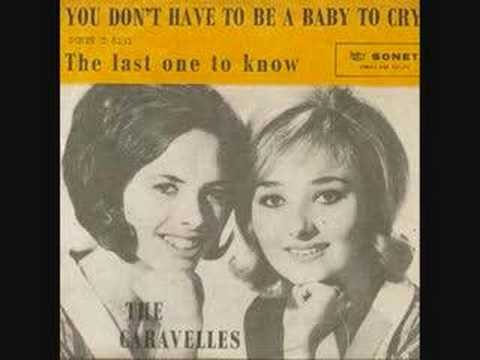 You Dont Have To Be A Ba To CryThe Caravelles1963