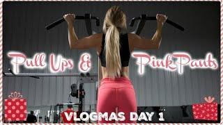 Pull-Ups & Pink Pants | Vlogmas Day 1
