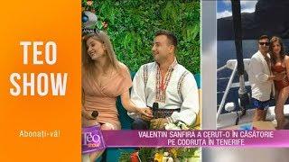 Teo Show (18.06.2019) - Valentin Sanfira si Codruta Filip, cerere in casatorie in Tenerife ...