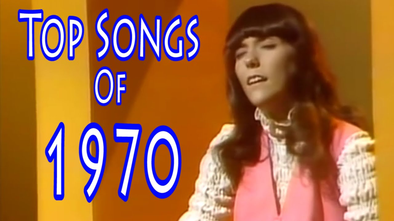 Top Songs Of 1970 Youtube