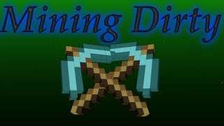 "MineCraft Mining Dirty Song ""Riding Dirty Parody"" By Cib Clayton James"