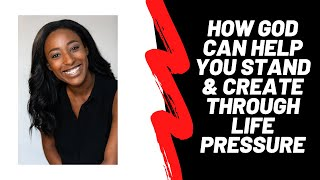 How God can help you stand & create through life pressure by Nesha Wonderland | Motivational Speech