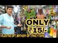 Wholesale Gift Item Market   Starting At Rs.15   valentine gift , Birthday Gift  Sadar Bazar   Delhi