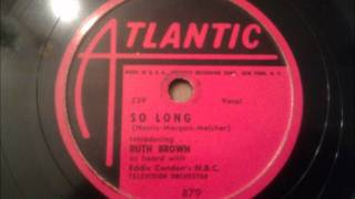 Watch Ruth Brown So Long video