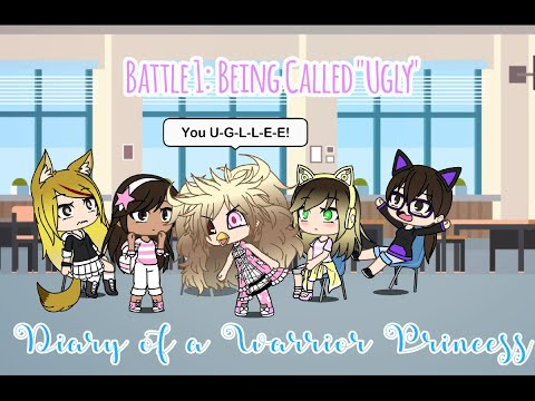 "battle-1:-being-called-""ugly""-(diary-of-a-warrior-princess)"
