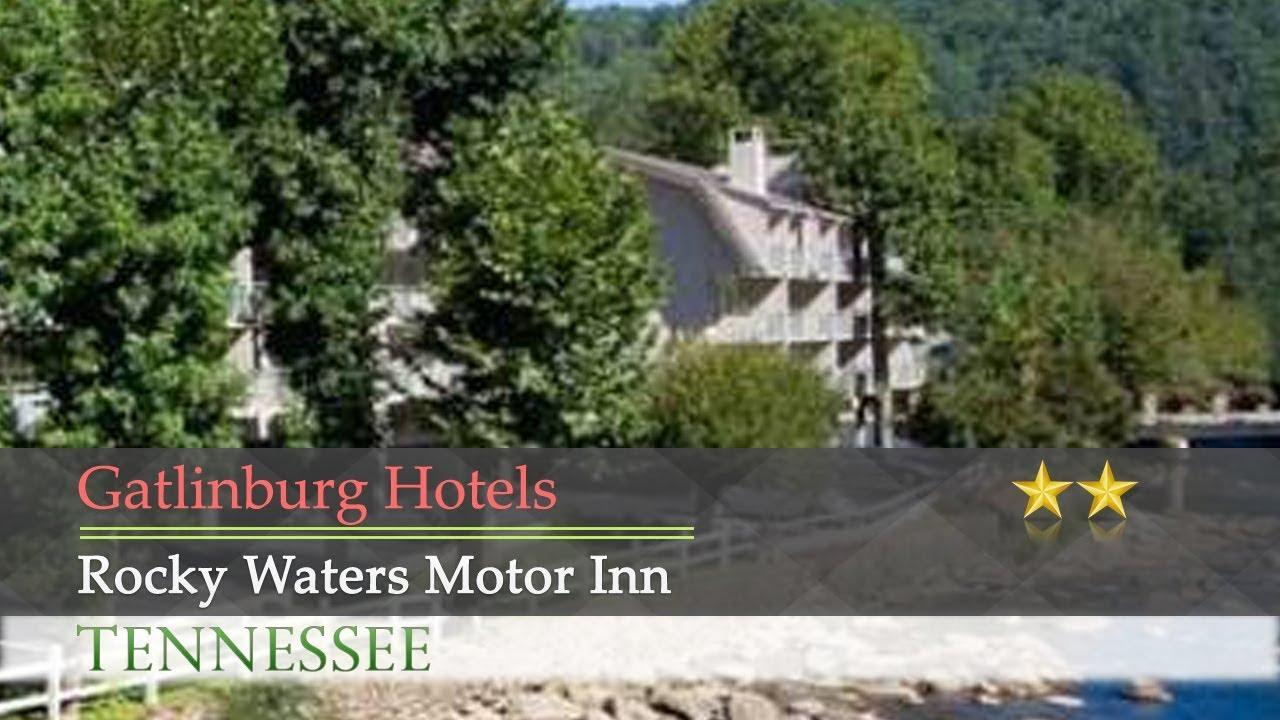 Rocky Waters Motor Inn Gatlinburg Hotels Tennessee