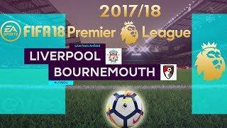 FIFA 18 Liverpool vs Bournemouth | Premier League 2017/18 | PS4 Full Match