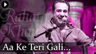 Aa Ke Teri Gali - Rahat Nusrat Fateh Ali Khan - Best Qawwali Songs