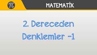 2. Dereceden Denklemler -1   Matematik   Hocalara Geldik