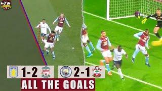 Sadio Mane WINS it! Aston Villa 1-2 Liverpool | Man City 2-1 Southampton All The Goals Show