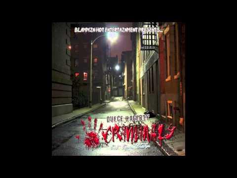 Duece Hagerty - Criminals Feat. Tupac Shakur