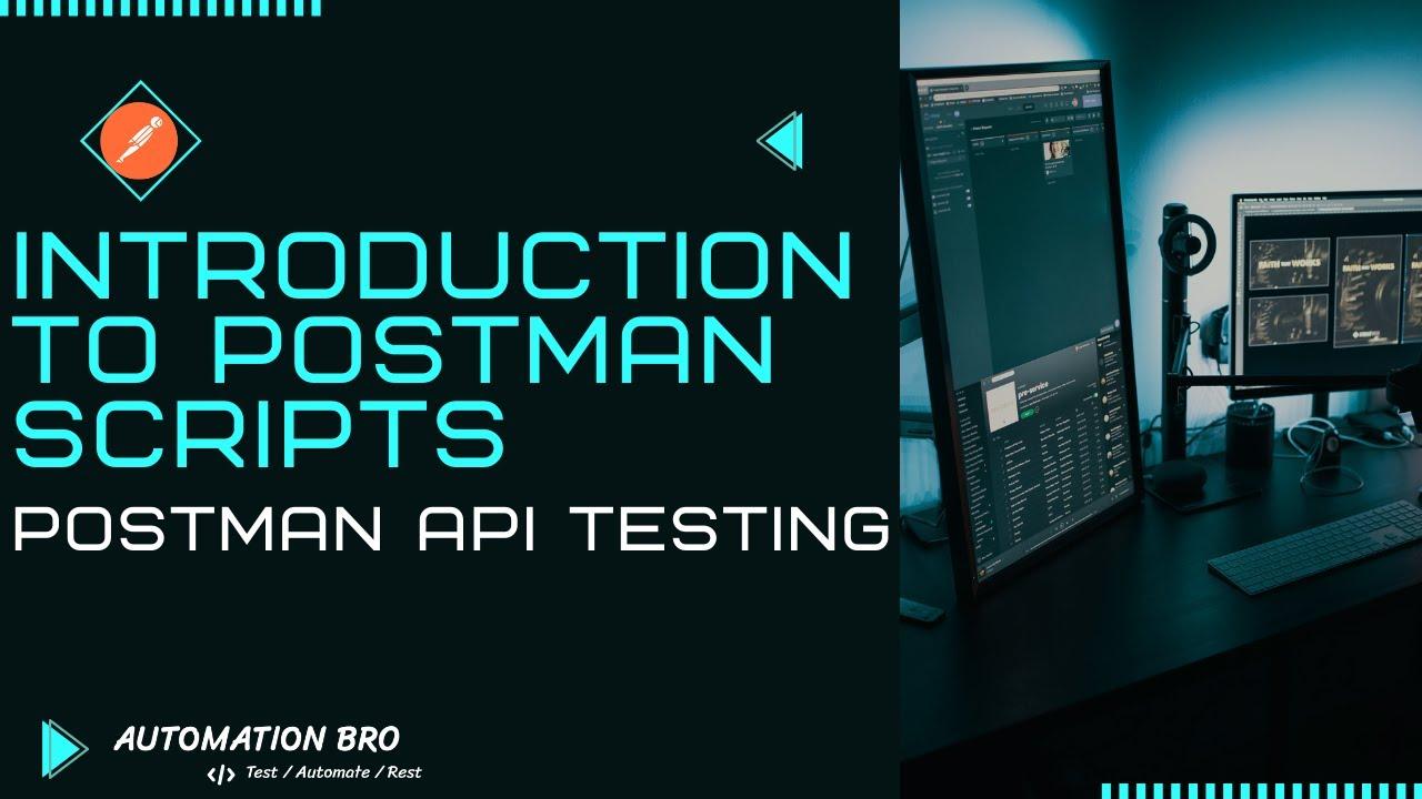 Introduction to Postman Scripts | Postman API Testing