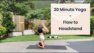 20 Minute Yoga   Flow to Headstand, vinyasa yoga class