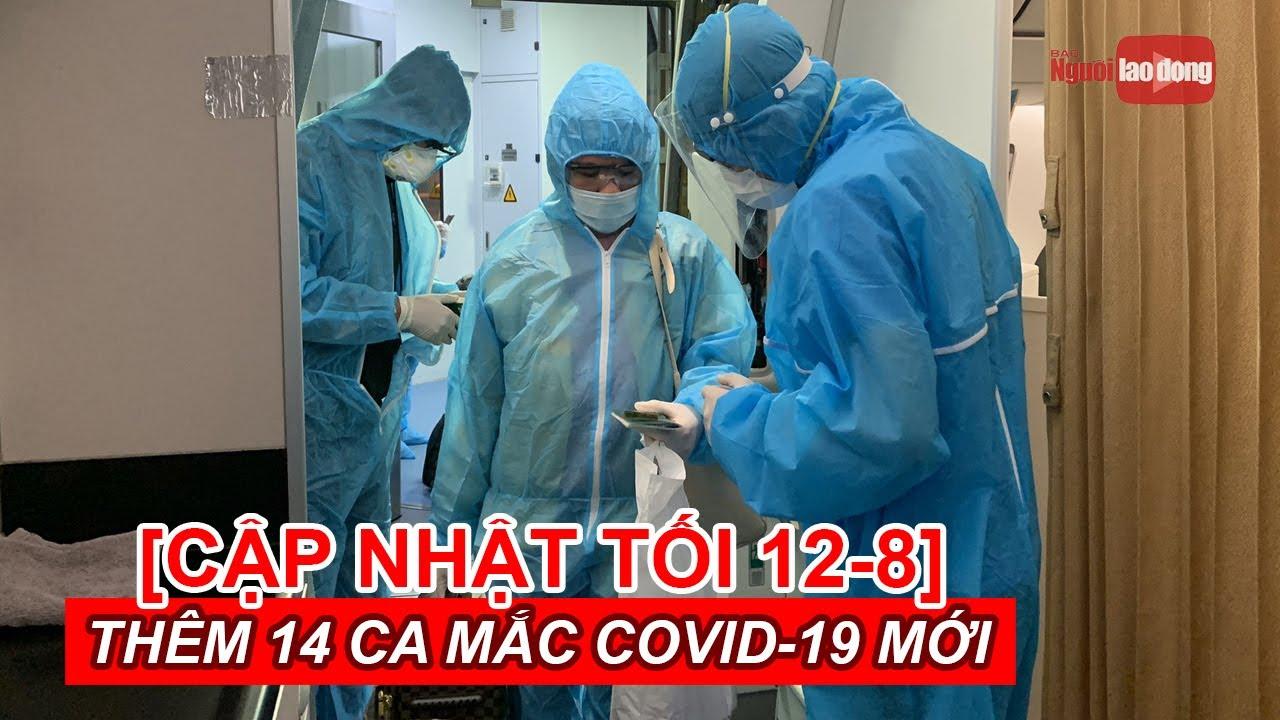 [Cập nhật tối 12-8] Thêm 14 ca mắc Covid-19 mới: 13 ca ở Đà Nẵng, 1 ca không rõ nguồn lây
