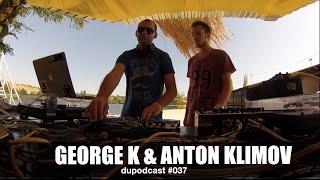 dupodcast 037 dushowcase george k anton klimov karrera beach