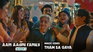 Tham Sa Gaya: Music   The Aam Aadmi Family Season 3   The Timeliners