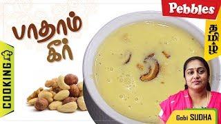 Badam Kheer Recipe In Tamil | Sweet Recipe By Gobi Sudha | How To Make Badam Kheer #317