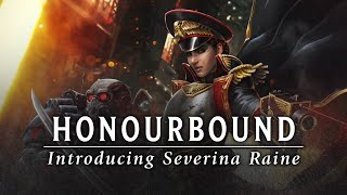 Honourbound – Introducing Severina Raine