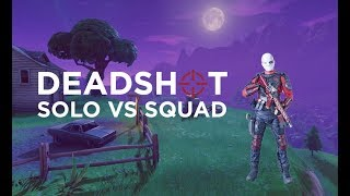 DEADSHOT ON FORTNITE?? 13 KILL SOLO VS SQUADS | Fortnite Battle Royale
