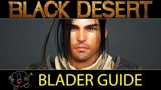 [Black Desert Online] Guide: Blader / Plum