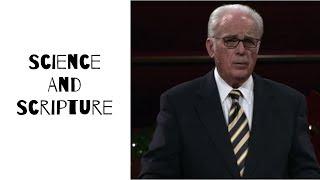 Science And Scripture (The Bible) - John MacArthur