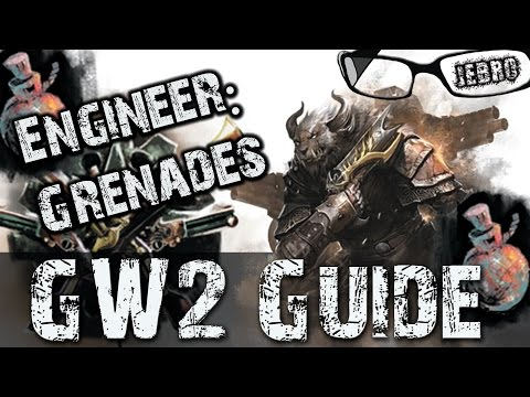 Engineer Grenade Kit Guide Guild Wars 2 - New/Old Players