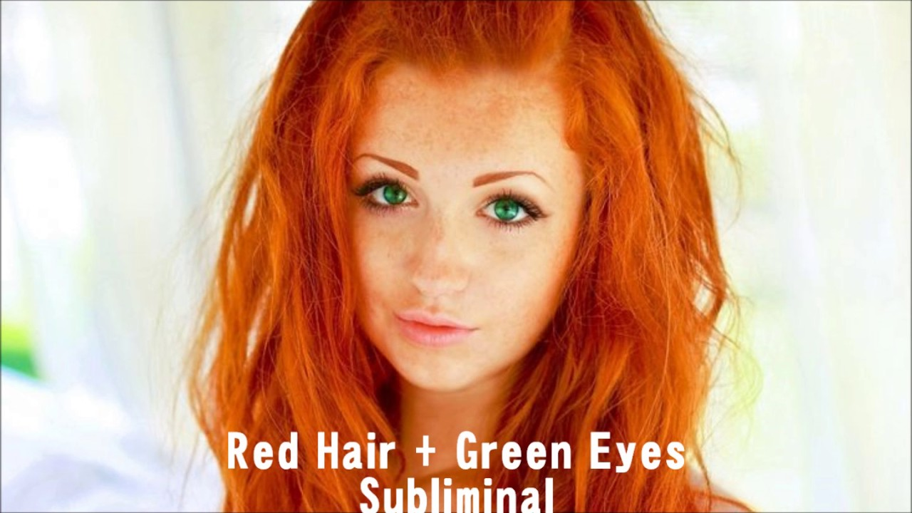 **REQUESTED**Red Hair + Green Eyes **subliminal+binaural ...