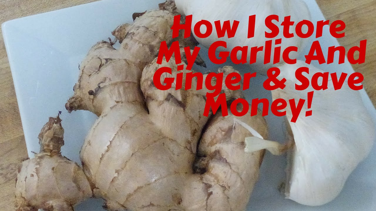 How to store ginger