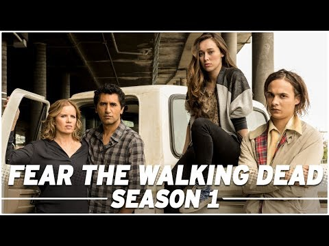 Fear the Walking Dead: Season 1 Full Recap  The Skybound Rundown