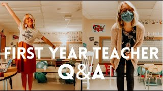 FIRST YEAR TEACHER Q&A