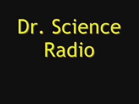 Dr Science Radio!