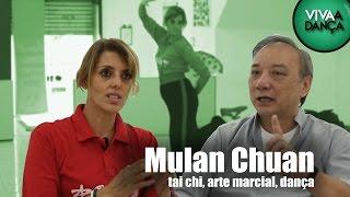 VIVAA DANÇA T01E11 - MULAN CHUAN - TAI CHI, ARTE MARCIAL, DANÇA