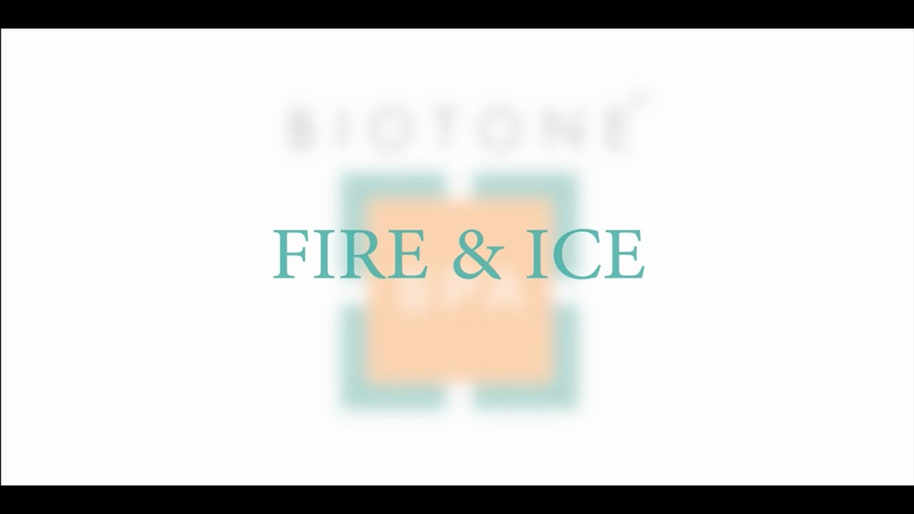 Fire & Ice Treatment