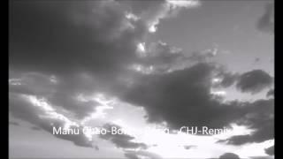 Manu Chao-Bongo Bong - CHJ Remix (Christian Joven)