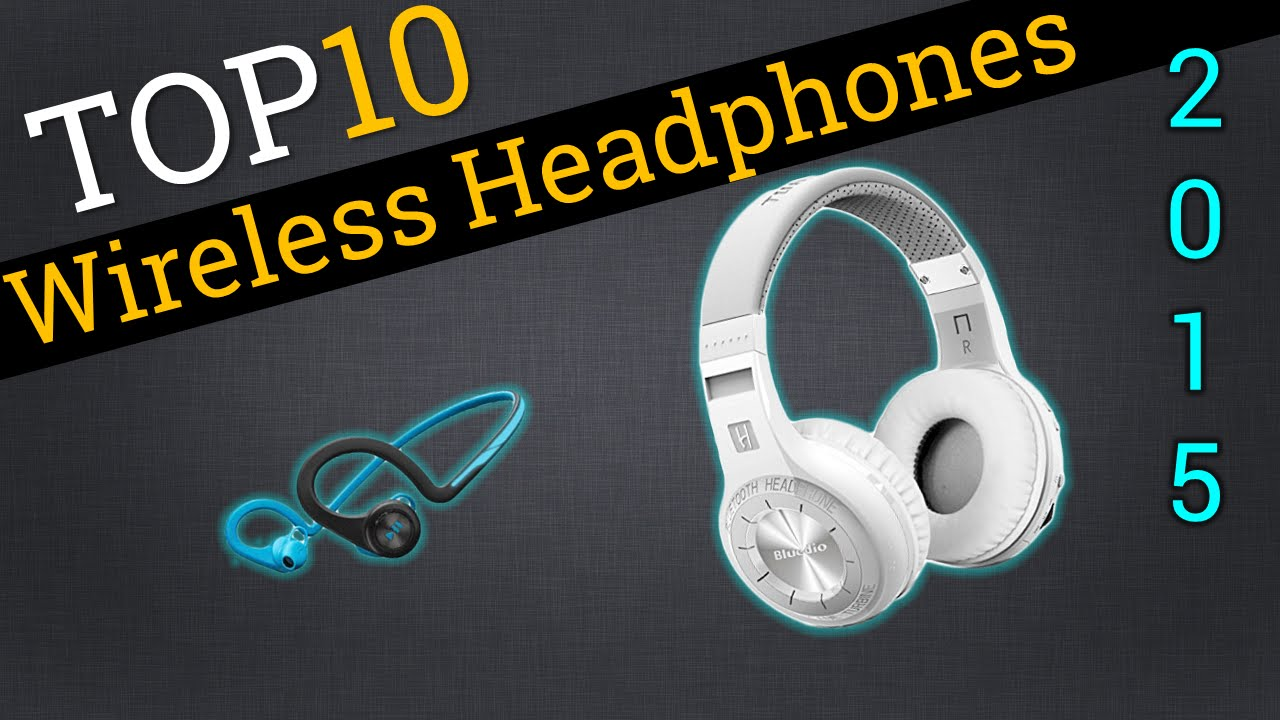 c48a399a698 Top 10 Wireless Headphones 2015 | Compare The Best Wireless Headphones -  YouTube