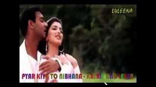 Pyar Kiya To Nibhana By Kashif & Leena