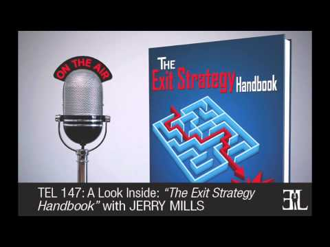 The Exit Strategy HandBook by Jerry Mills TEL 147