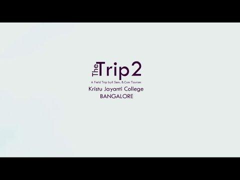 the-trip-2-  -official-trip-video-  -kristu-jayanti-college-  -kolar