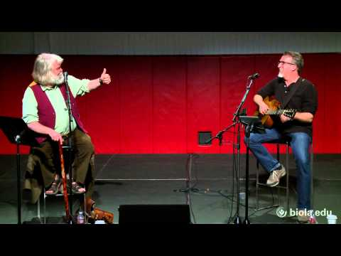 Steve Bell and Malcolm Guite: Songs and Poems of the Trinity - Biola University Chapel