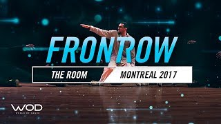 THE ROOM  | FrontRow | World of Dance Montreal Qualifier 2017 | #WODMTL17