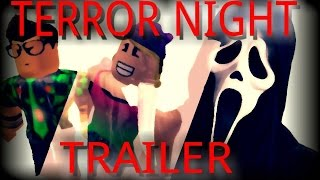 Terror Night Trailer! (Roblox Horror Story) OUT NOW!