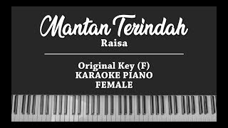 Download lagu Mantan Terindah - Raisa (FEMALE KARAOKE PIANO COVER)