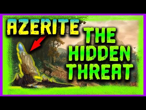 Azerite Is NOT What It Seems. It May Spell The End Of All Things!