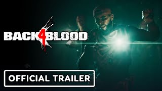 Back 4 Blood - Official Release Date Trailer
