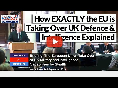 Lt General Riley Explains How the EU is taking over the UK's Defence and Intelligence Capabilities