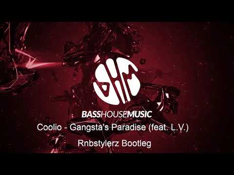 Coolio - Gangsta's Paradise (feat. L.V.) (Rnbstylerz Bootleg)