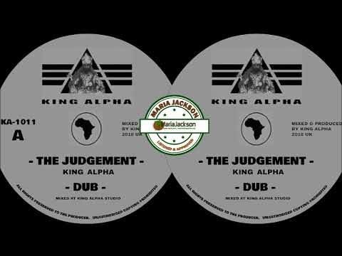 King Alpha - The Judgement - King Alpha Production