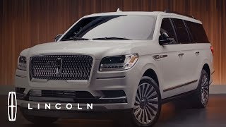 The 2019 Lincoln Navigator Walkaround | In the Spotlight | Lincoln