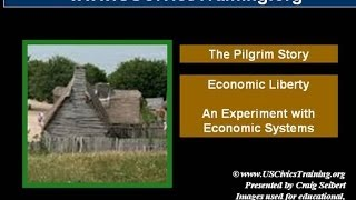 The Pilgrims Story 09  - An Experiment with Economic Systems