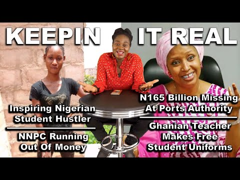 Inspiring Nigerian Lady; NNPC Running Out Of Money; N165B Missing At NPA; Ghana Teacher; Namibia